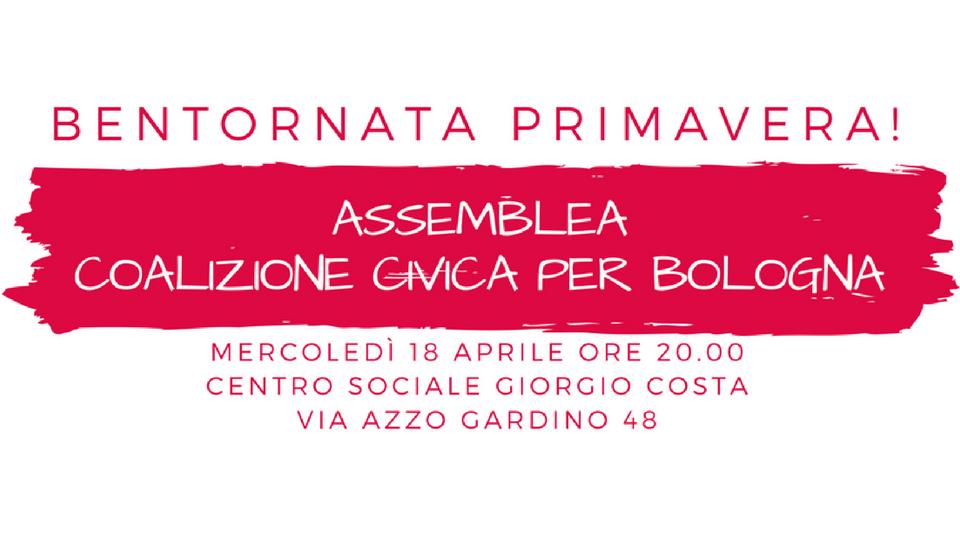 Bentornata primavera! Assemblea di Coalizione Civica mercoledì 18 aprile