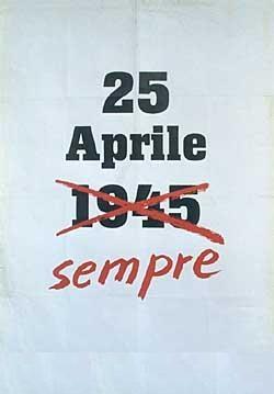 BUON 25 APRILE A TUTTE E TUTTI!