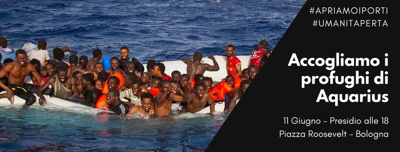 Accogliamo i profughi dell'Aquarius. Presidio alle 18 in Prefettura