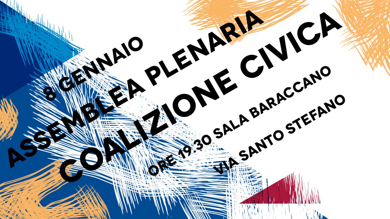 8 Gennaio: Convocazione dell'assemblea plenaria di Coalizione Civica