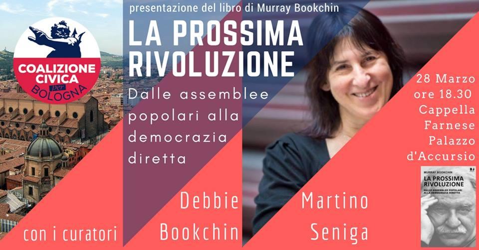 La Prossima Rivoluzione inizia il 28 Marzo! Incontro con Debbie Bookchin e Martino Seniga