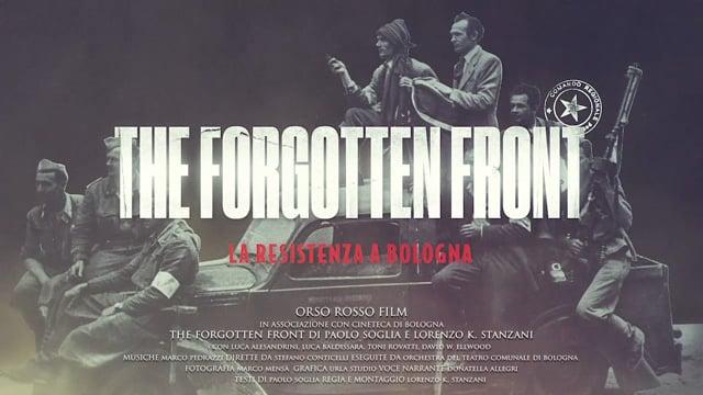 """Sosteniamo la raccolta fondi del documentario """"The Forgotten Front"""" sulla resistenza a Bologna"""