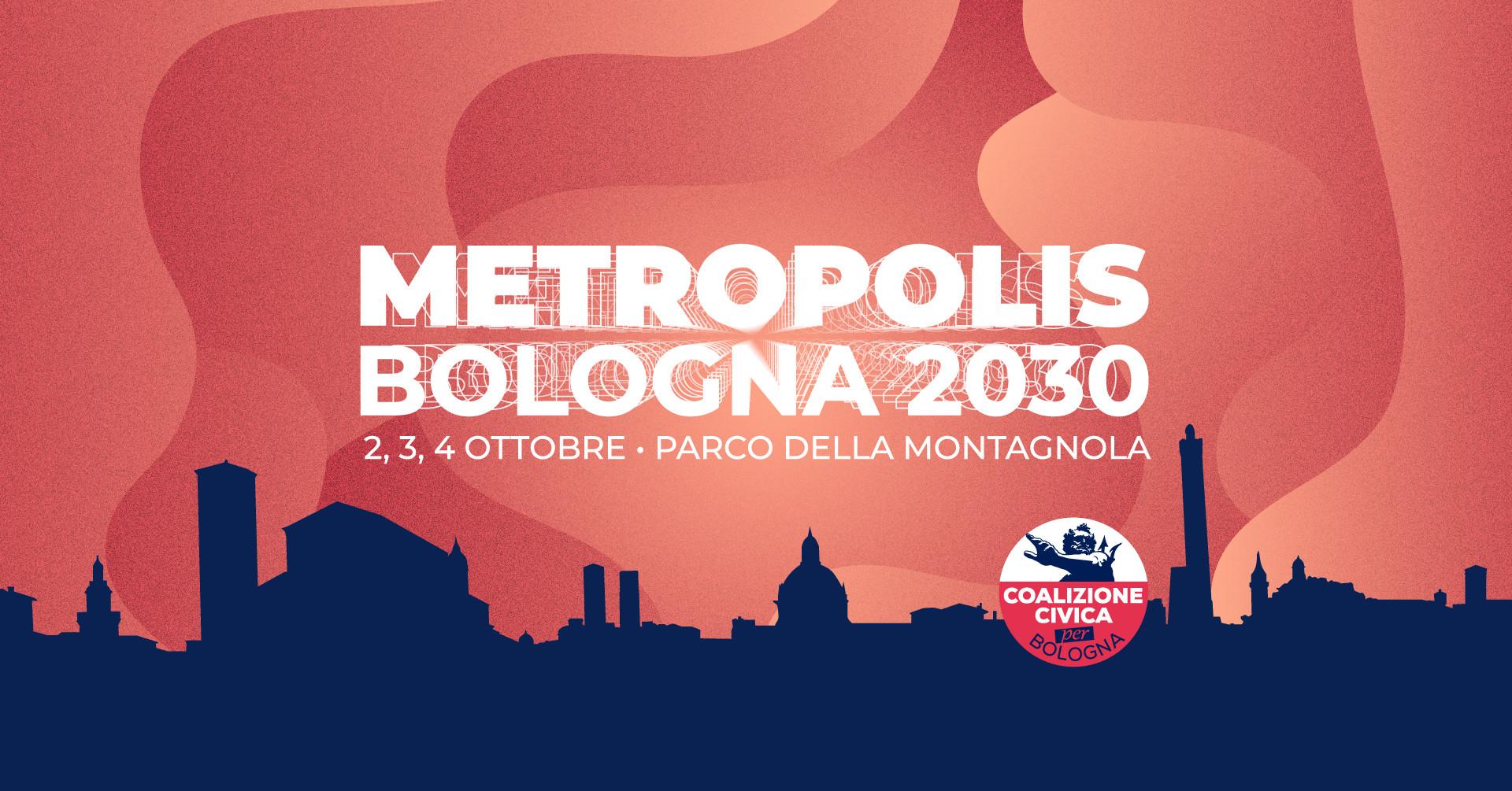 METROPOLIS, Bologna 2030 – 2, 3, 4 ottobre Parco della Montagnola