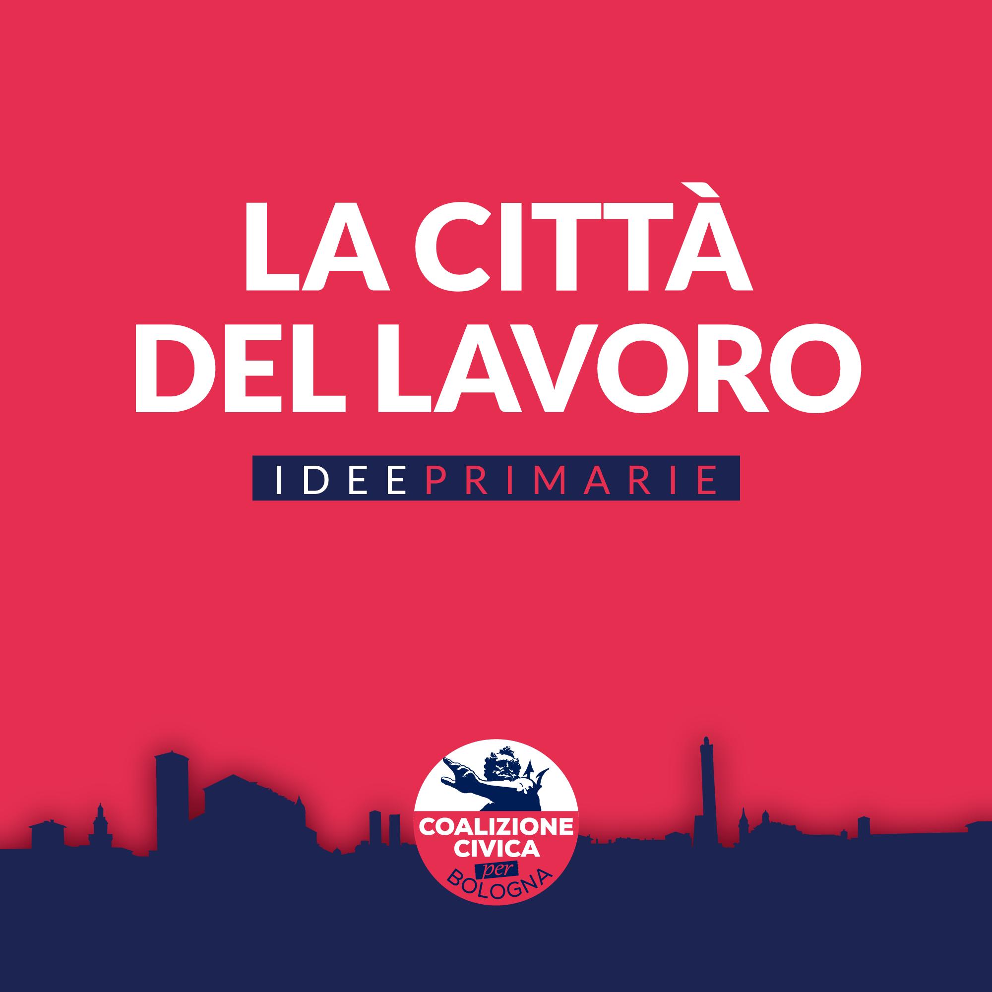 Idee primarie: la città del lavoro